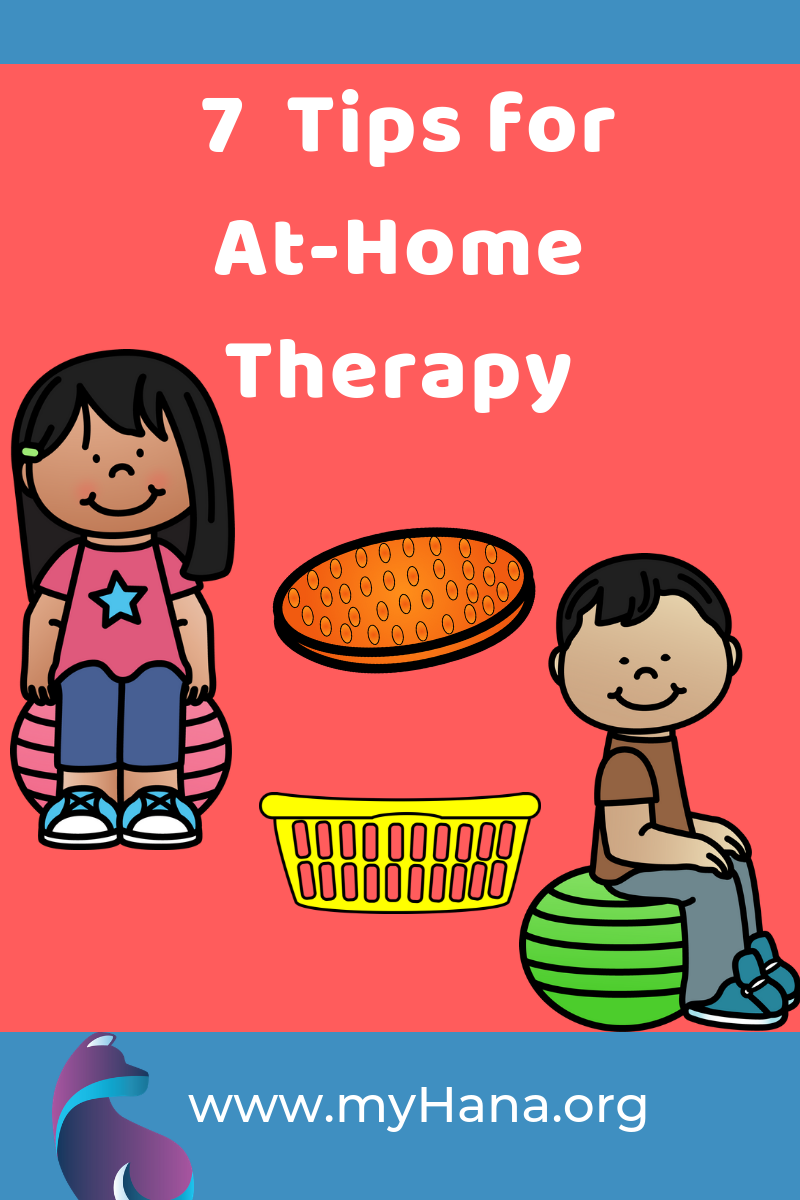 7 Tips for Therapy at Home