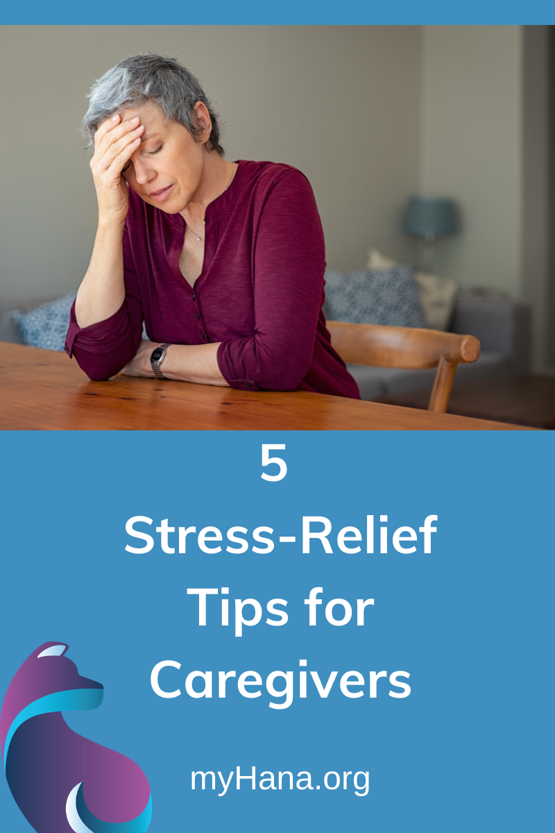 5 Stress-Relief Tips for Caregivers